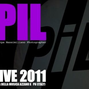 Pil  Public Image Ltd  Live 2011