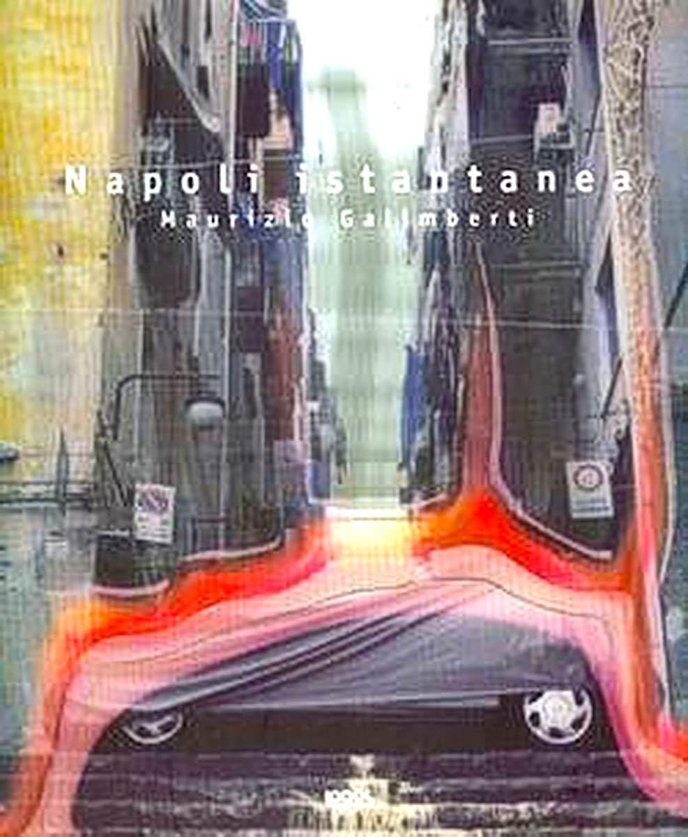 Libri Maurizio Galimberti -Napoli istantanea